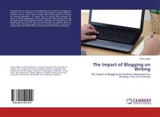 Borítókép a  The Impact of Blogging on Writing - hoz