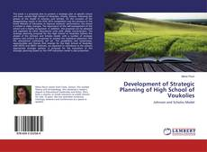 Bookcover of Development of Strategic Planning of High School of Voukolies
