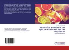 Buchcover von Alternative medicine in the light of the Sunnah and the Holy Quran