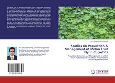 Studies on Population & Management of Melon Fruit Fly In Cucurbits的封面