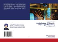 Bookcover of Optimisation Of Electric Discharge Machining