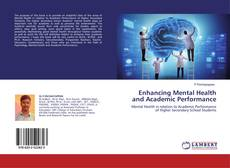 Capa do livro de Enhancing Mental Health and Academic Performance