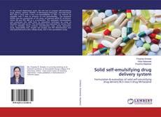Bookcover of Solid self-emulsifying drug delivery system