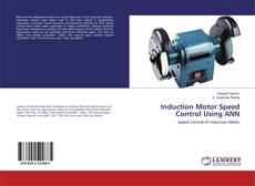 Portada del libro de Induction Motor Speed Control Using ANN