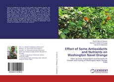 Bookcover of Effect of Some Antioxidants and Nutrients on Washington Navel Orange