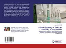 Borítókép a  Mixed Solvency: A Boon to Solubility enhancement - hoz