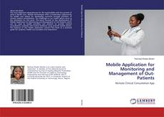 Bookcover of Mobile Application for Monitoring and Management of Out-Patients