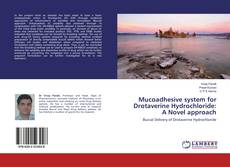 Обложка Mucoadhesive system for Drotaverine Hydrochloride: A Novel approach