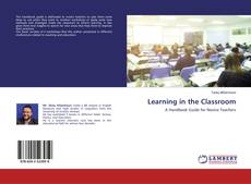 Bookcover of Learning in the Classroom