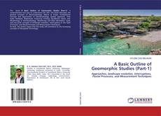 Buchcover von A Basic Outline of Geomorphic Studies (Part-1)