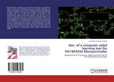 Capa do livro de Dev. of a computer aided learning tool for PIC18F4550 Microcontroller