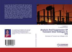 Bookcover of Analysis And Suppression Of Transient Over-Voltages In GIS