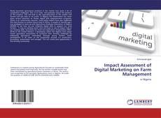 Borítókép a  Impact Assessment of Digital Marketing on Farm Management - hoz