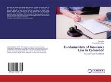 Fundamentals of Insurance Law in Cameroon kitap kapağı