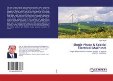 Single Phase & Special Electrical Machines的封面
