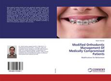 Couverture de Modified Orthodontic Management Of Medically Compromised Patients