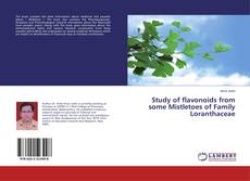 Study of flavonoids from some Mistletoes of Family Loranthaceae kitap kapağı