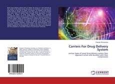 Bookcover of Carriers For Drug Delivery System