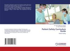 Bookcover of Patient Safety Curriculum Guide