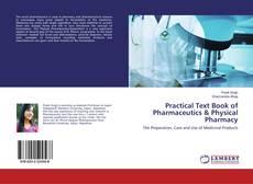Copertina di Practical Text Book of Pharmaceutics & Physical Pharmacy