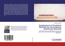 Couverture de Development of Analytical Methods By Using Various Hydrotropy Methods