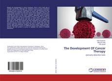 Portada del libro de The Development Of Cancer Therapy