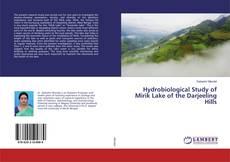 Copertina di Hydrobiological Study of Mirik Lake of the Darjeeling Hills