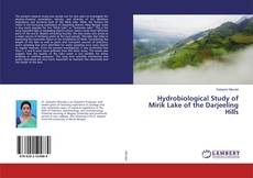 Hydrobiological Study of Mirik Lake of the Darjeeling Hills kitap kapağı