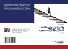 Bookcover of Hand Book For the Faculty Members For Self Assessment and Evaluation