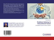 Bookcover of Problem-Solving in Educational Issues