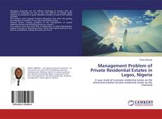 Bookcover of Management Problem of Private Residential Estates in Lagos, Nigeria