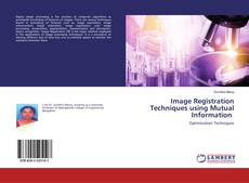 Buchcover von Image Registration Techniques using Mutual Information