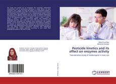 Обложка Pesticide kinetics and its effect on enzymes activity
