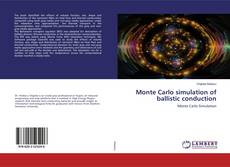 Copertina di Monte Carlo simulation of ballistic conduction