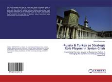 Couverture de Russia & Turkey as Strategic Role Players in Syrian Crisis