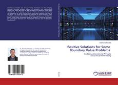 Bookcover of Positive Solutions for Some Boundary Value Problems