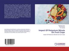 Bookcover of Impect Of Potassium Nitrate On Fruit Crops