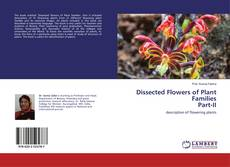 Bookcover of Dissected Flowers of Plant Families Part-II