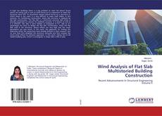 Bookcover of Wind Analysis of Flat Slab Multistoried Building Construction