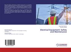 Copertina di Electrical Equipment: Safety and Maintenance