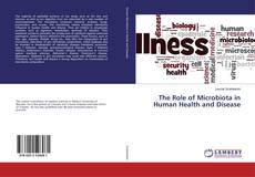 Bookcover of The Role of Microbiota in Human Health and Disease