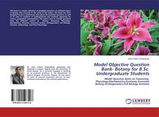 Capa do livro de Model Objective Question Bank- Botany for B.Sc. Undergraduate Students