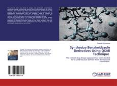 Bookcover of Synthesize Benzimidazole Derivatives Using QSAR Technique