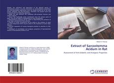 Bookcover of Extract of Sarcostemma Acidum in Rat