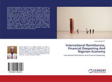 Couverture de International Remittances, Financial Deepening And Nigerian Economy