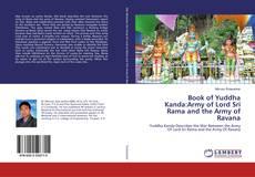 Copertina di Book of Yuddha Kanda:Army of Lord Sri Rama and the Army of Ravana