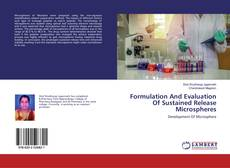 Borítókép a  Formulation And Evaluation Of Sustained Release Microspheres - hoz