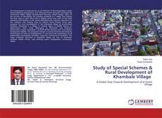 Buchcover von Study of Special Schemes & Rural Development of Khambale Village