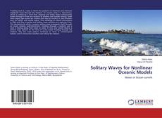 Bookcover of Solitary Waves for Nonlinear Oceanic Models