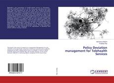 Bookcover of Policy Deviation management for Telehealth Services